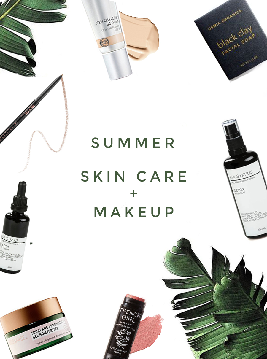 nourishing skin care + fuss-free makeup for the summer